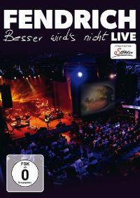 Cover Rainhard Fendrich - Besser wird's nicht - Live [DVD]